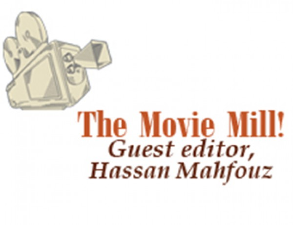 The Movie Mill! Guest editor, Hassan Mahfouz- december 2010