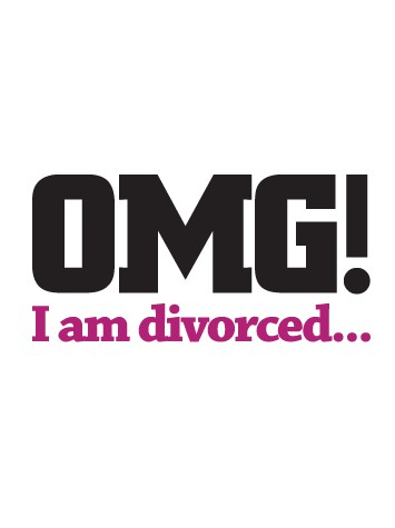 OMG I am Divorced… (Part 3)