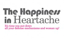 The Happiness in Heartache