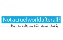 Not a Cruel World after All?