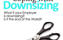 Coping with Downsizing