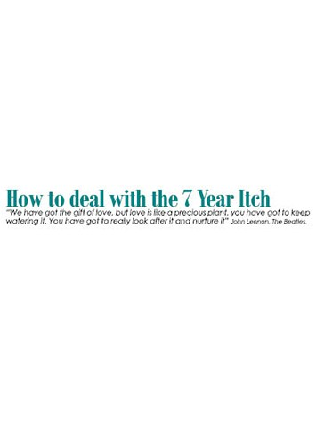 How to deal with the 7 Year Itch