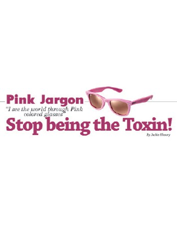 Stop being the Toxin!