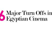 6 Major Turnoffs in Egyptian Cinema