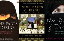 Geraldine Brooks uncovers the Hidden World of Islamic Women in must-read book, 'Nine Parts of Desire'!